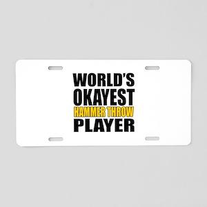Worlds Okayest HAmmer throw Aluminum License Plate