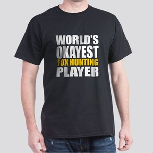 Worlds Okayest Fox Hunting Player Des Dark T-Shirt
