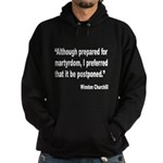 Churchill Martyrdom Quote Hoodie (dark)