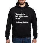 MacArthur Quitting Quote Hoodie (dark)