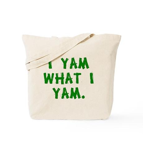 I Yam What I Yam Tote Bag