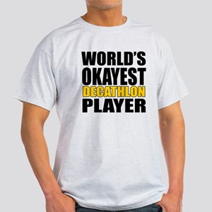 Worlds Okayest Decathlon Player Desi Light T-Shirt