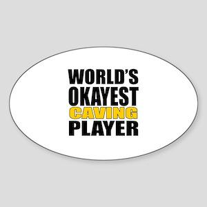 Worlds Okayest Caving Player Design Sticker (Oval)