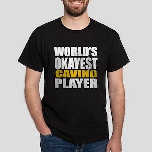 Worlds Okayest Caving Player Designs Dark T-Shirt