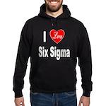 I Love Six Sigma Hoodie (dark)