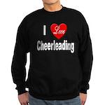 I Love Cheerleading Sweatshirt (dark)