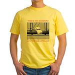 TheDesperateBlogger.com Yellow T-Shirt