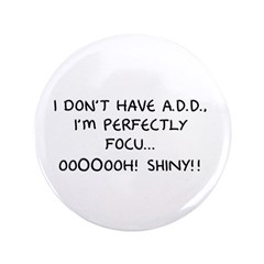 I Don't Have A.D.D. - Shiny 3.5