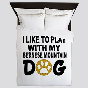 Play With Bernese Mountain Designs Queen Duvet