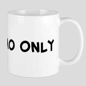 For Momo Only Mug
