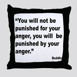 Buddha Anger Quote Throw Pillow
