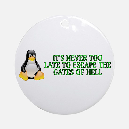 It's never too late Ornament (Round)