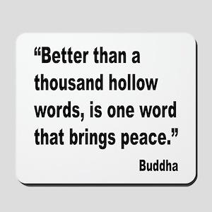 Buddha Peace Quote Mousepad
