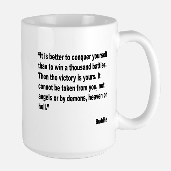 Buddha Conquer Yourself Quote Large Mug