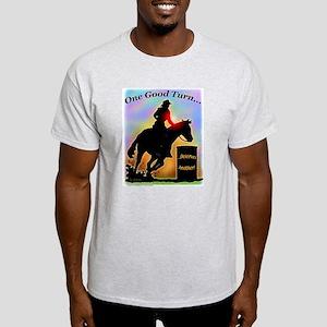 One Good Turn Barrel Racer Light T-Shirt