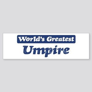 Worlds greatest Umpire Bumper Sticker