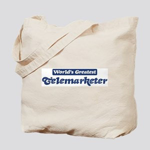 Worlds greatest Telemarketer Tote Bag