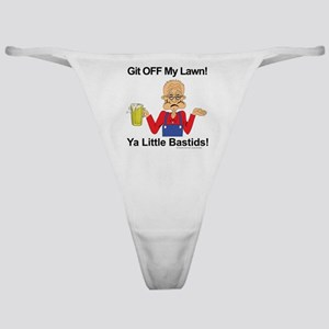 Git off my lawn! Classic Thong
