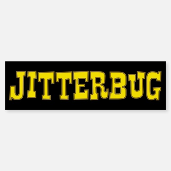 Jitterbug Bumper Bumper Bumper Sticker