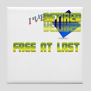 Free at last.:-) Tile Coaster