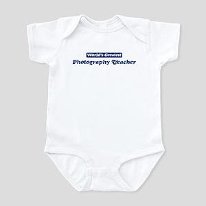 Worlds greatest Photography T Infant Bodysuit