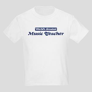 Worlds greatest Music Teacher Kids Light T-Shirt