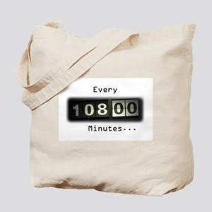 Every 108 Minutes Tote Bag