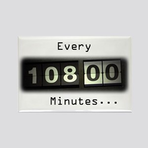 Every 108 Minutes Rectangle Magnet