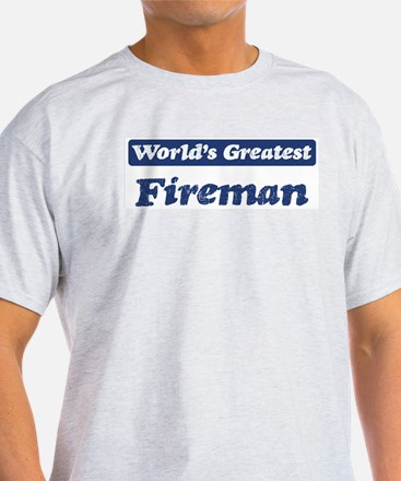 Worlds greatest Fireman T-Shirt
