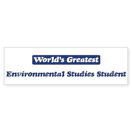Worlds greatest Environmental Bumper Sticker