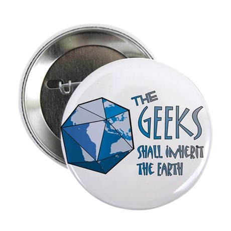 "Geeks Inherit 2.25"" Button (10 pack)"