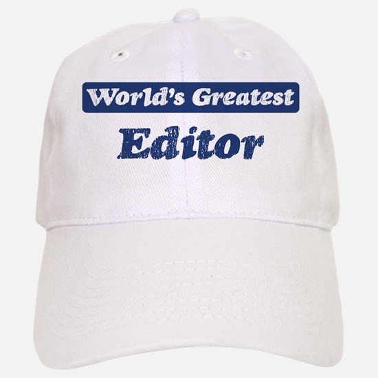 Worlds greatest Editor Baseball Baseball Cap