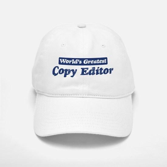 Worlds greatest Copy Editor Baseball Baseball Cap
