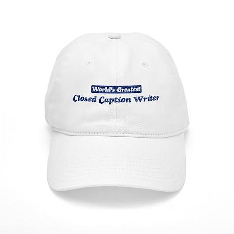 Worlds greatest Closed Captio Cap