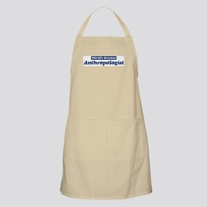 Worlds greatest Anthropologis BBQ Apron