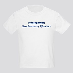 Worlds greatest Biochemistry Kids Light T-Shirt