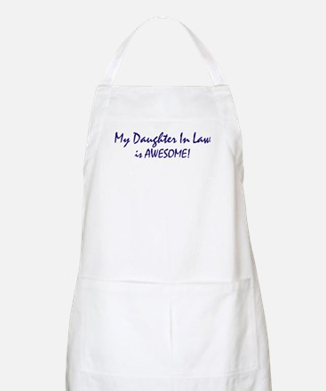 My Daughter In Law is awesome BBQ Apron