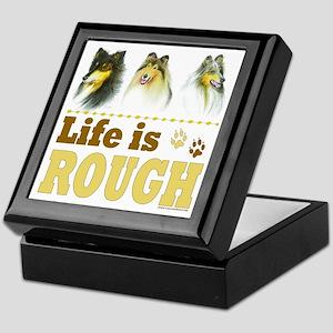 Life is Rough (Collie) Keepsake Box