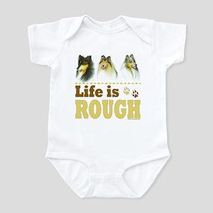 Life is Rough (Collie) Infant Bodysuit