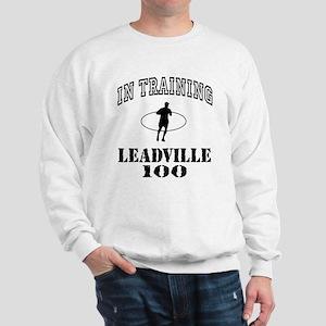 In Training Leadville 100 Sweatshirt