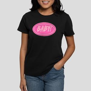 Baby!! Women's Dark T-Shirt