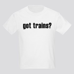 got trains? Kids Light T-Shirt