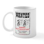 Wanted: Regulators Mug