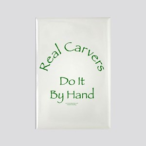 Carvers Do It By Hand Rectangle Magnet