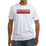 Honk if you're horny Fitted T-Shirt