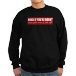 Honk if you're horny Sweatshirt (dark)