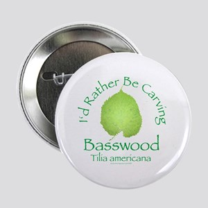 "Rather Be Carving Basswood 2 2.25"" Button"