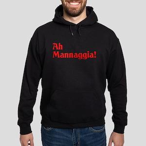 Ah Mannaggia! Hoodie (dark)