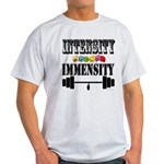 Bodybuilding Intensity Builds Immens Light T-Shirt