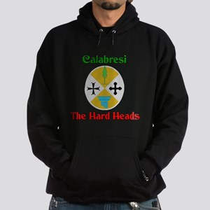 Calabresi, the hard heads. Hoodie (dark)
